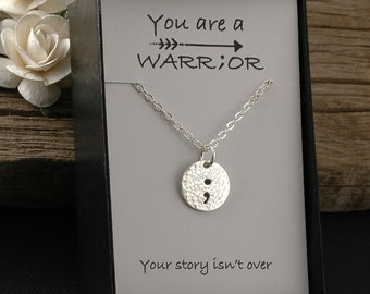 Semicolon Necklace, Semicolon Jewelry,  You are a warrior, sterling silver hammered disc