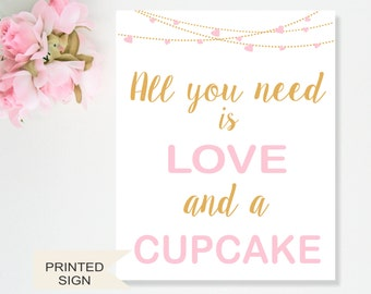 All you need is Love and a Cupcake sign, Baby Shower Decor, Candy Buffet Sign, Bridal Shower Decor, Heart Garland Pink & Gold, Dessert Table