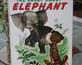 Vintage Little Golden Book The Saggy Baggy Elephant 1974