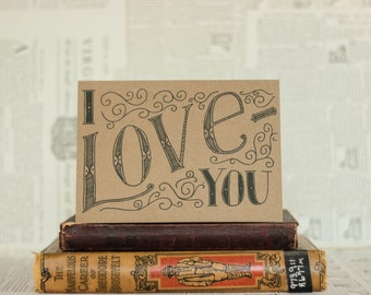 I Love You Black Inkwell Card: Brown Kraft Paper Valentine
