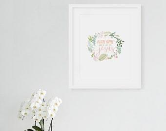 Coffee And Jesus - Art Print