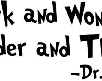 Think and Wonder wall decal Dr Seuss quote vinyl words teacher school