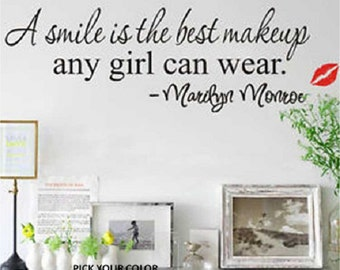 Marilyn Monroe Wall Decal A Smile Is The Best Makeup Any Girl Can Wear