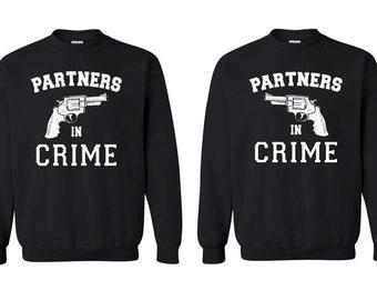 "Partner Sweatshirt Crewneck "" Partners in Crime "" - Sweatshirt Love - Couple Best Matching Couple Sweaters Valentines Girlfriend Boyfriend"