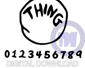 Dr Seuss Thing 1 Digital Download with All Numbers SVG DXF EPS Silhouette Studio Cricut Design Space