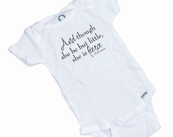 And though she be Little.... Short Sleeve onesie. Fantastic shower gift