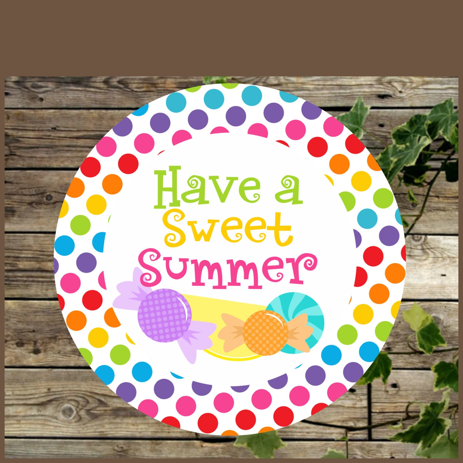 It's just an image of Smart Have a Sweet Summer Printable