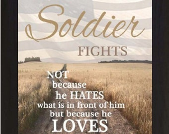 A True Soldier Fights For What Is Behind Him Military Gift Decor Framed Art Picture 16x20""