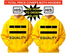 GAY HOODIES His and His Equality Pride Gold Hoodie Gay Shirt Gay Marriage Same-Sex Marriage Gay Gift Gay Men Gift for Gays