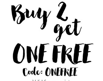 PROMOTION! Buy 2, get 1 FREE! on ANY Print or Digital by TypeCouture + Secret Coupon for your next order!
