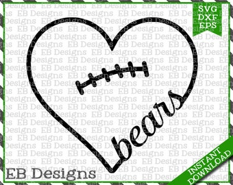 Bears Football Love SVG DXF EPS Cutting Machine Files Silhouette Cameo Cricut Valentine Vinyl Cut File Valentine Vector svg file