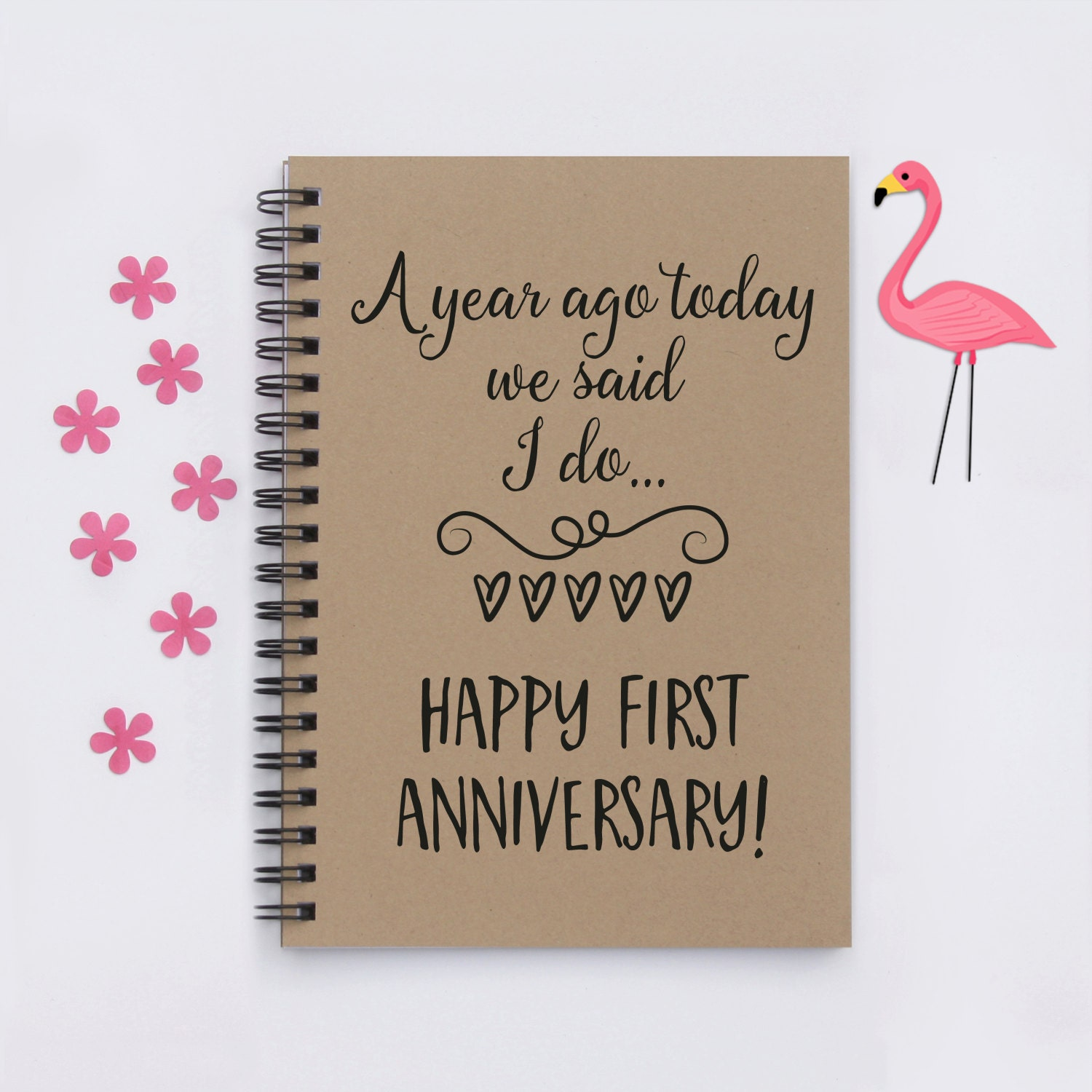 Scrapbook ideas for anniversary - Anniversary Gift For Husband A Year Ago Today We Said I Do Happy First Anniversary 5 X7 First Anniversary Journal Notebook Scrapbook