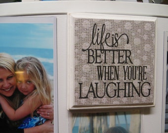 """Wood Plaque, """"Life is Better When You're Laughing"""", Magnetic Wood Plaque, Refrigerator Magnet, Memo Board Sign"""