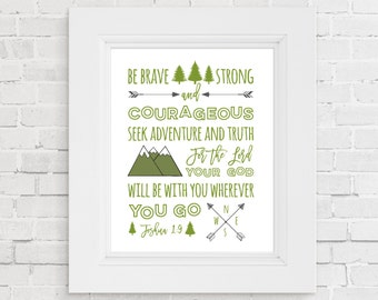 Be Strong and Courageous Printable | Joshua 1:9 | Be not Afraid | Christian Printable | Olive Green Nursery Decor | Woodland Nursery