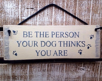 dog sign. all guests must be approved by the dog. funny gift. rustic wood.