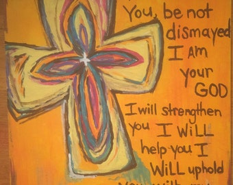 Cross and Scripture Acrylic Painting Isaiah 41:10
