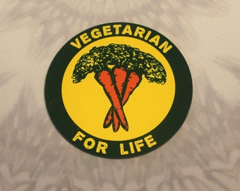 Vegetarian For Life Outdoor Magnet