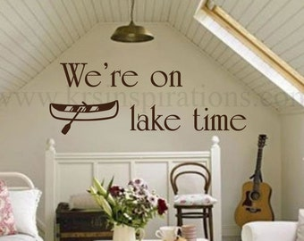 We're on Lake Time Wall Decal