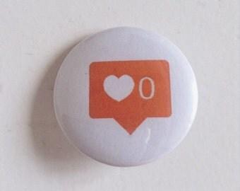 Instagram 0 Hearts Pinback Button (31mm)