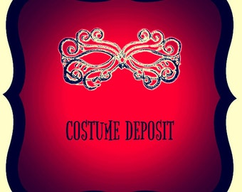 Deposit for any costume