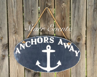 Anchors away sign. Beach sign. Pool sign. Beach theme sign. Distressed signs. Sailing signs. Nautical signs. Beach decor. Pool decor.
