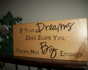 Personalized wood sign, If Your Dreams Don't Scare You They're Not Big Enough, Graduation gift, Personalized name