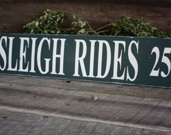 Sleigh Ride Sign