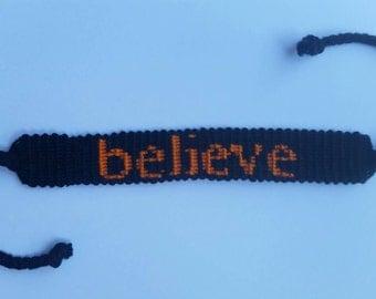 Believe friendship bracelets.