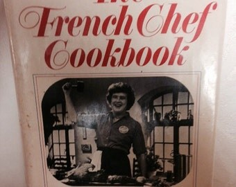 The French Chef Cookbook - Great Gift Idea