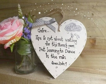 Personalised dance in the rain inspirational quote plaque heart handmade gift