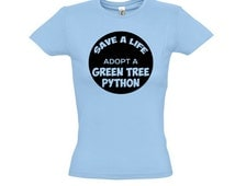 Save A Life Adopt A Green Tree Python T Shirt, Animal,Pet,Reptile,Snake,Poison,New Guinea,Fauna, Eco Friendly Ink,Digital Printing,S-3XL,DTG