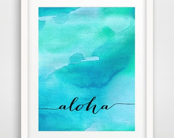 Aloha Printable Art Print, Nursery Print, Aloha Wall Art, Turquoise Watercolor Print, Summer Wall Art, Aloha Decor, Digital Instant Download