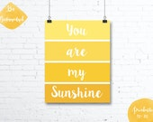 You are my sunshine - paint chip yellow nursery poster, quote- Pdf printable, DIY, wall art, inspirational decoration, motivational