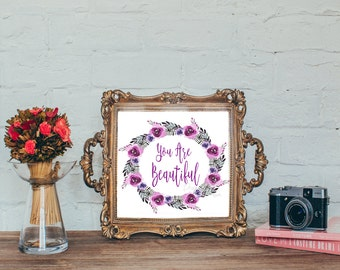 Your Are Beautiful Printable Art