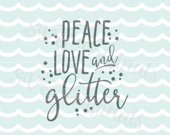 Glitter SVG Peace Love and Glitter SVG File. Cricut Explore and more.  Cut or print! Peace Love Glitter Quote Sparkle SVG