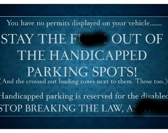 Stay Out Of The Handicapped Parking Cards - Snarky- Service Dog Cards  - Information Cards - Handicapped - Parking - Spoonie - Bad Parking