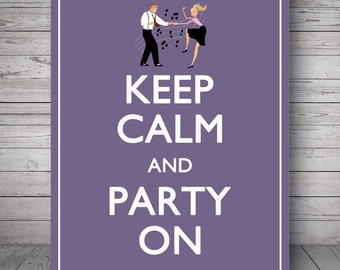 "Keep Calm and Party On, Plum - Printable Wall Decoration - 8x10"" Poster, DIY Print, Instant Download"