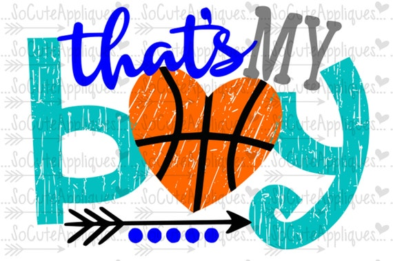 Basketball Mom Svg Cut File That S My Boy Basketball