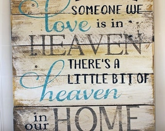 Bereavement Quote Reclaimed Wood Pallet Sign Home Decor 16x17