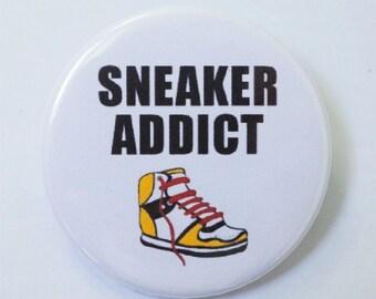 Funny Sneaker Addict Cute  Pin Badge ∙ Trainer Pin Badge ∙ Shoe Addict Pin Badge ∙ Cute Fridge Magnet