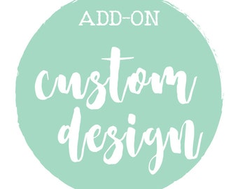 Custom Detailed Design ADD ON, Detailed Graphic Design Add On,