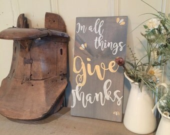 In All Things Give Thanks - Wooden Sign - Rustic Decor - Give Thanks - Home Decor