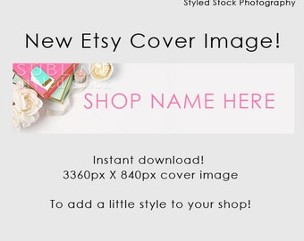 Etsy Cover Photo / Etsy Cover Image / Premade Etsy Banner / Premade Cover Photo / Shop Banner / Cover Image / Stock Photo / Style-103