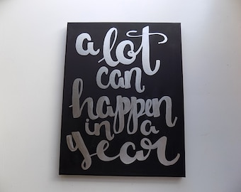 A lot can happen in a year Black and Silver Canvas Quote Art Painting New Years Inspirational Resolution Home Decor Quotes on Canvas Wall