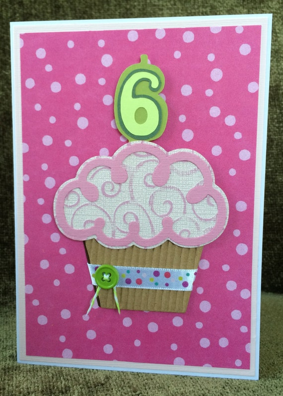 3D Cupcake Handmade Birthday Card6 Year Old Girl Handmade – 6 Year Old Birthday Card