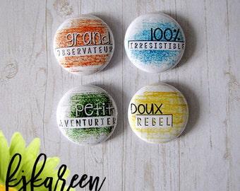 "Badge 1 ""- sweet Rebel"