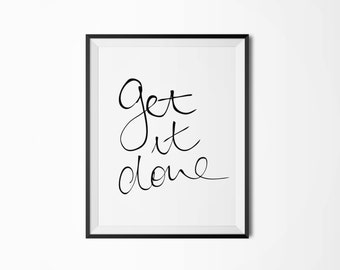 Get it done, Motivational poster, Printable poster, Handwritten, Scandinavian poster, Nordic decor, Instant download, Inspirational poster