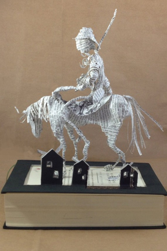 Father's Day, Book sculpture, Don Quixote, Cervantes, Paper sculpture, Paper art, Paper mache, Repurposed book, Book lover, Literature