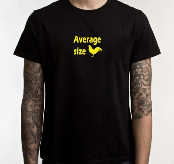 Funny tee shirt, Average size, mens t, graphic tee, gifts under 20, ladies tshirt, funny t shirt, cotton tshirt, rooster tee, rude t shirt