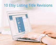 10 Product Title Revisions Writing Help ~ Etsy Titles Etsy SEO Help ~ Etsy Tools Etsy Shop Help ~ Etsy Title Help ~ Free SEO Guide ~ Writer